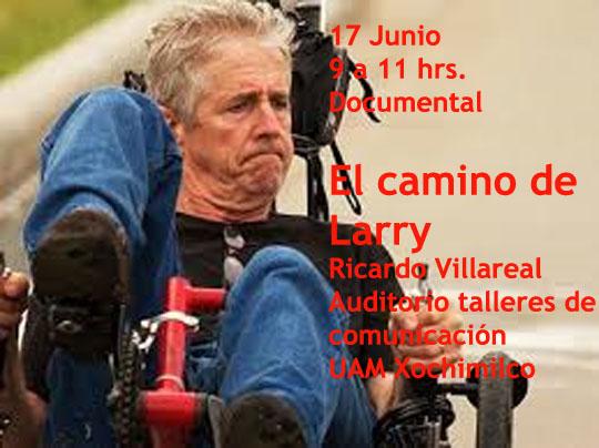 """""""El Camino de Larry"""" (Ricardo Villarreal)"""