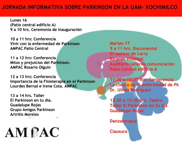 La Coordinación de Primer Nivel y Salud Comunitaria, la AMPAC, el Gpo Interno Coordinador.   Invitan a la Jornada:  Un acercamiento a la enfermedad de Parkinson